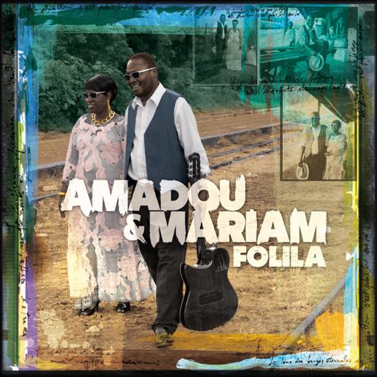 Amadou & Mariam-Folila Album