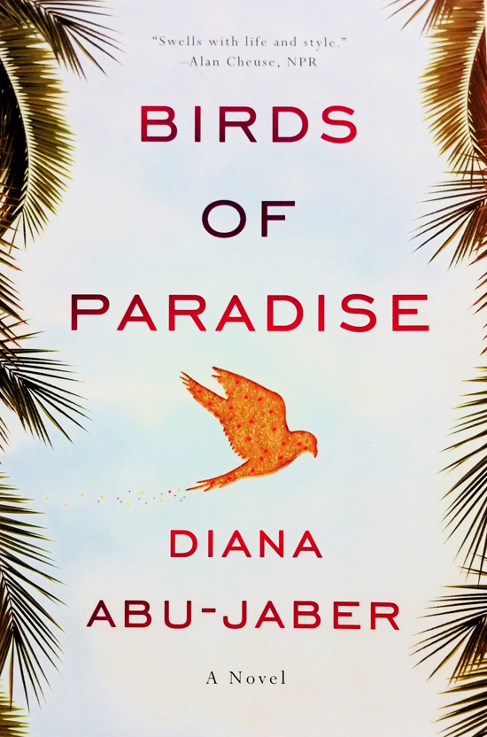 Birds of Paradise by Diana Abu Jaber