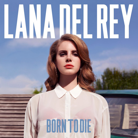 Lana Del Ray Born to Die Album Cover